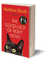The Good Luck of Right Now Cover