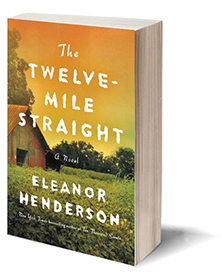The Twelve-Mile Straight: A Novel Cover