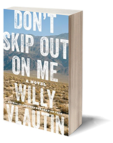 Don't Skip Out on Me: A Novel Cover