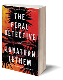 The Feral Detective: A Novel Cover