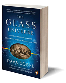 The Glass Universe: How the Ladies of the Harvard Observatory Took the Measure of the Stars Cover