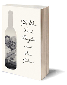 The Wine Lover's Daughter: A Memoir Cover