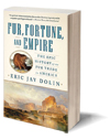 Fur, Fortune, and Empire Cover