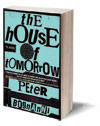 The House of Tomorrow Cover