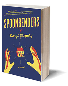 Spoonbenders: A novel Cover