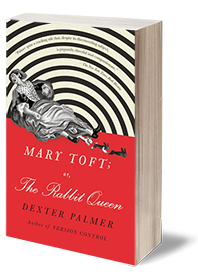 Mary Toft; or, The Rabbit Queen: A Novel Cover