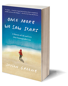Once More We Saw Stars: A Memoir of Life and Love After Unimaginable Loss Cover