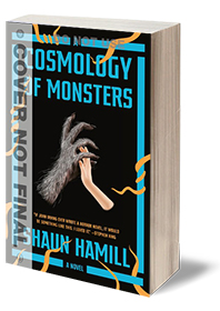 A Cosmology of Monsters: A Novel Cover