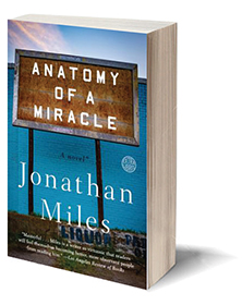 Anatomy of a Miracle: A Novel* Cover