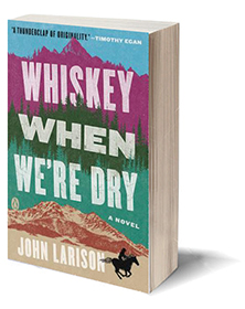 Whiskey When We're Dry: A Novel Cover