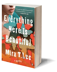 Everything Here Is Beautiful: A Novel Cover