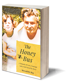 The Honey Bus: A Memoir of Loss, Courage and a Girl Saved by Bees Cover