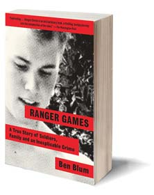Ranger Games: A Story of Soldiers, Family and an Inexplicable Crime Cover