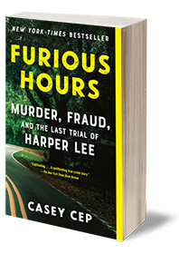 Furious Hours: Murder, Fraud, and the Last Trial of Harper Lee Cover