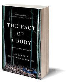The Fact of a Body: A Murder and a Memoir Cover