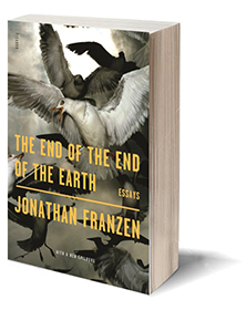 The End of the End of the Earth: Essays Cover