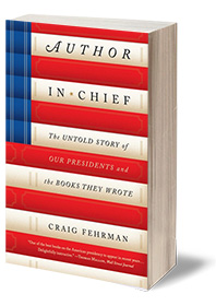 Author in Chief: The Untold Story of Our Presidents and the Books They Wrote Cover
