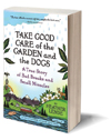 Take Good Care of the Garden and the Dogs Cover