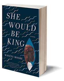 She Would Be King: A Novel Cover