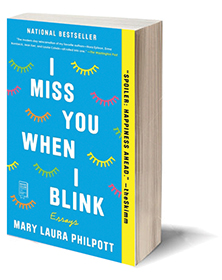 I Miss You When I Blink: Essays Cover