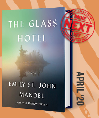 The Glass Hotel: A Novel by Emily St. John Mandel