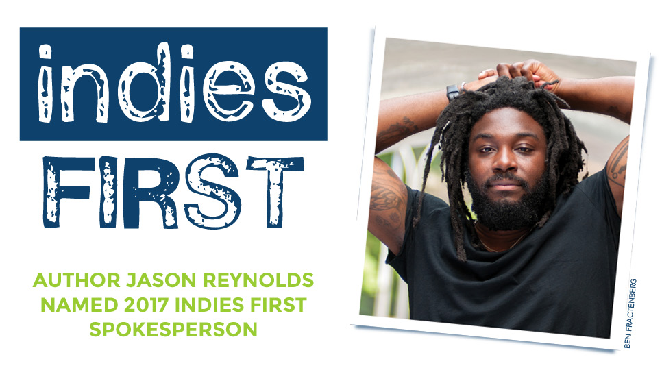 Jason Reynolds, Indies First 2017 Spokesperson
