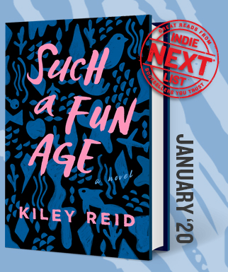 Such a Fun Age: A Novel by Kiley Reid