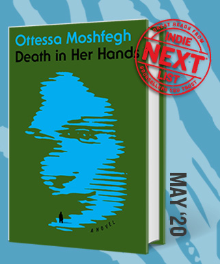 Death in Her Hands: A Novel by Ottessa Moshfegh