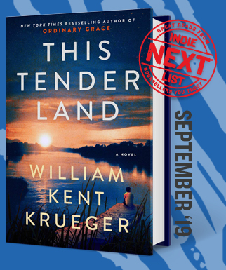 This Tender Land: A Novel by William Kent Krueger