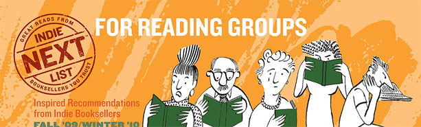 Header Image for Winter 2009 Reading Group Indie Next List