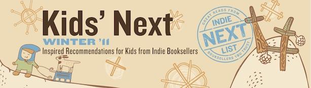Header Image for Winter 2011 Kids Indie Next List