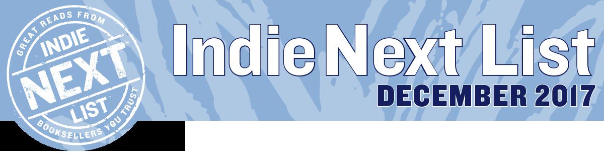 December 2017 Indie Next List Header Image