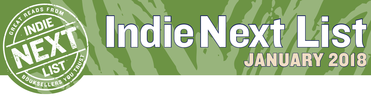 January 2018 Indie Next List Header Image