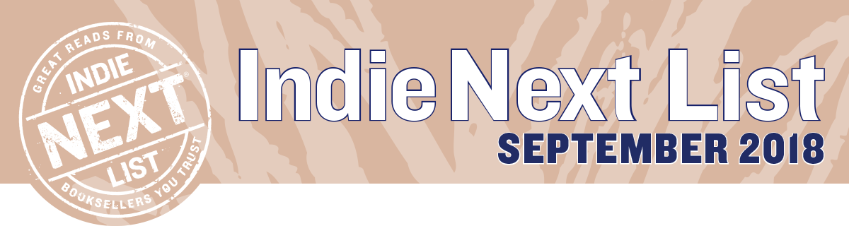 September 2018 Indie Next List Header Image