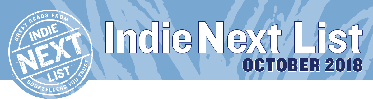 October 2018 Indie Next List Header Image