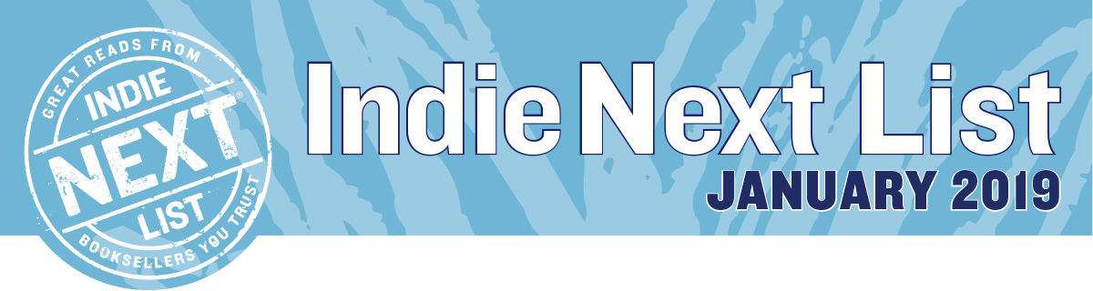 January 2019 Indie Next List Header Image
