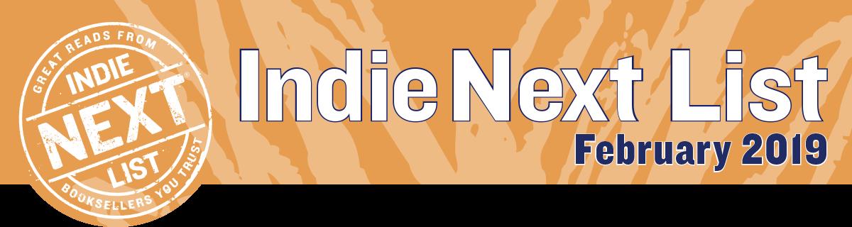 February 2019 Indie Next List Header Image