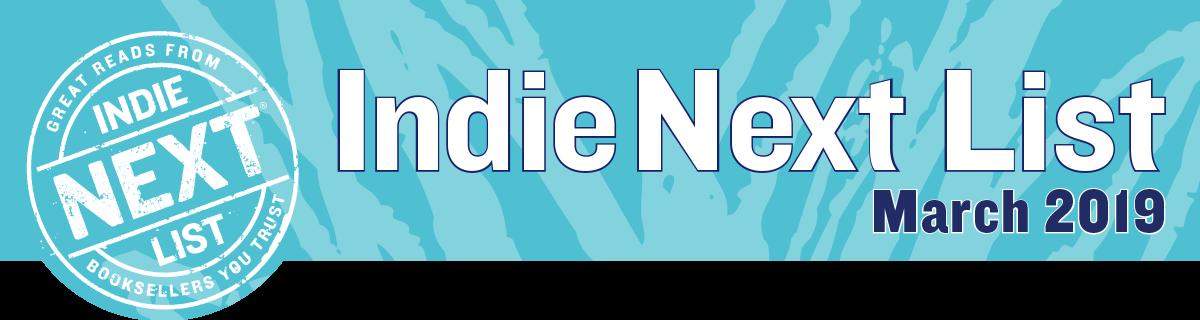 March 2019 Indie Next List Header Image