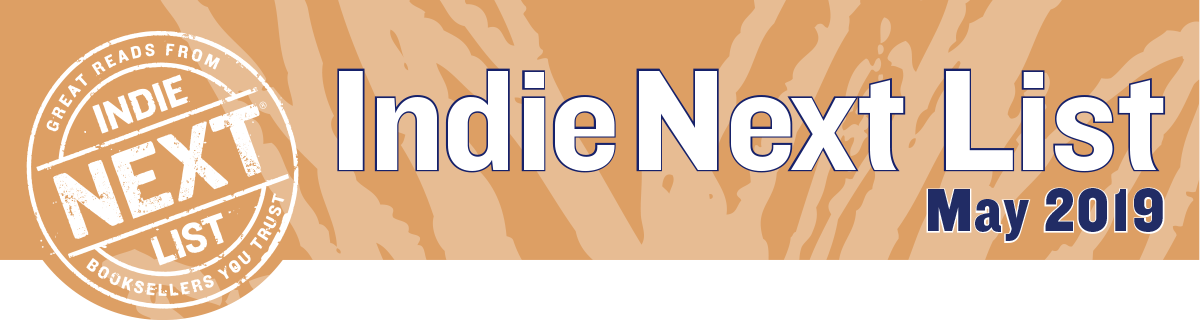 May 2019 Indie Next List Header Image