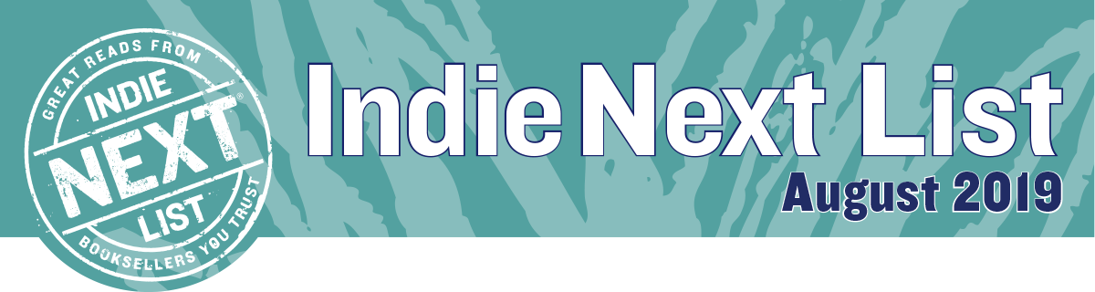 August 2019 Indie Next List Header Image