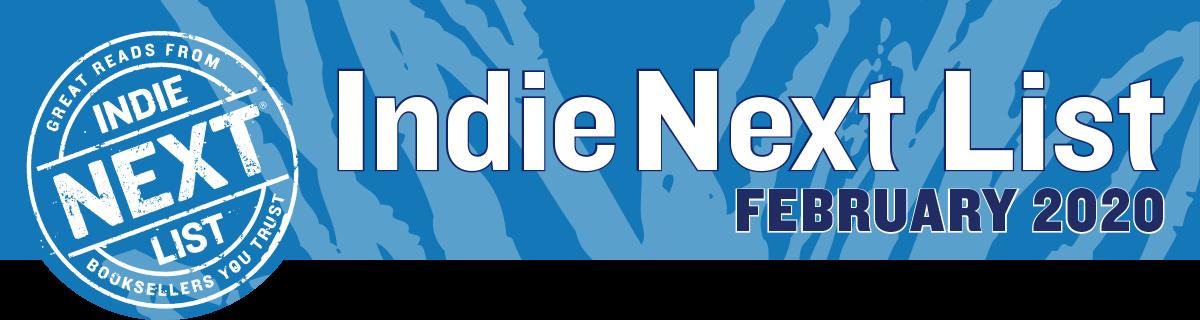 February 2020 Indie Next List Header Image