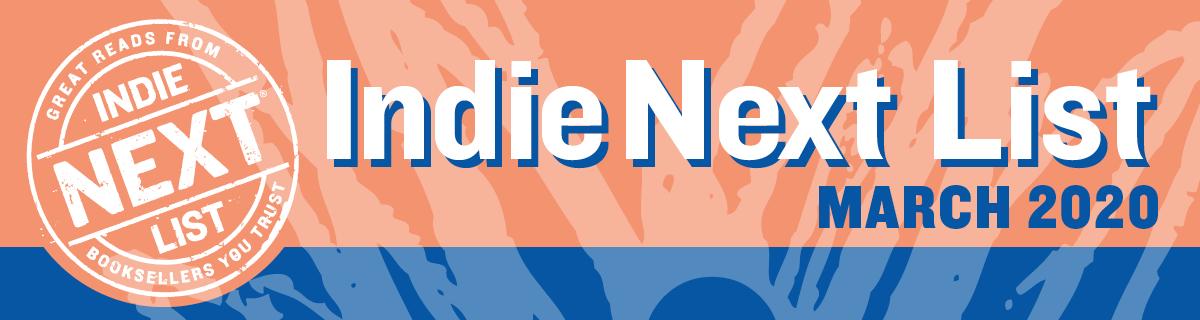 March 2020 Indie Next List Header Image