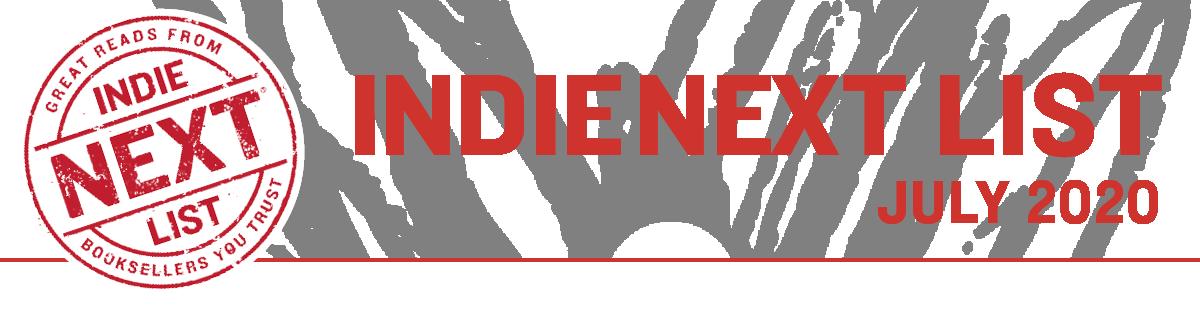 July 2020 Indie Next List Header Image