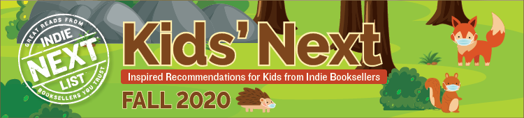 Header Image for Fall 2020 Kids Indie Next List